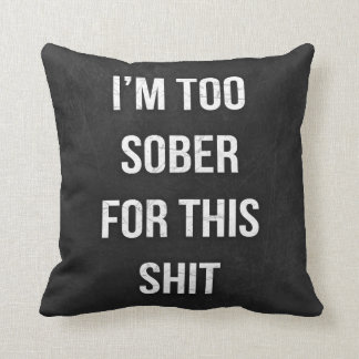 Funny quote art pillow Black and white