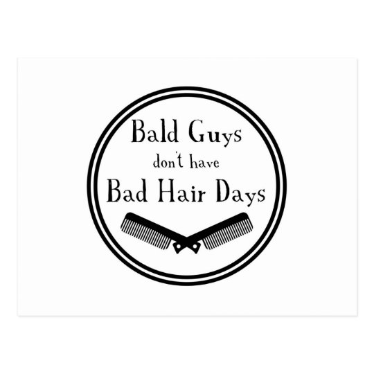 Funny Quote - Bald Guys Don't Get Bad