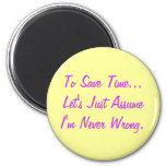 Funny Quote Magnet