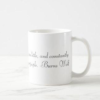 Funny Quote Mug: True wisdom talks a lot... Coffee Mug
