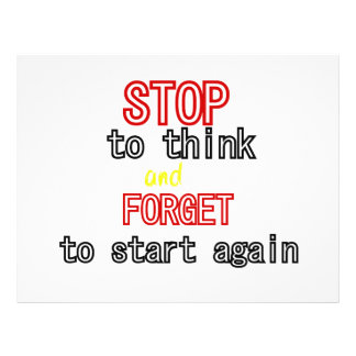 Funny quotes Stop to think and forget to start 21.5 Cm X 28 Cm Flyer