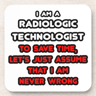 Funny Radiologic Technologist T-Shirts Drink Coasters