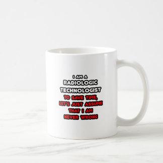 Funny Radiologic Technologist T-Shirts Mugs