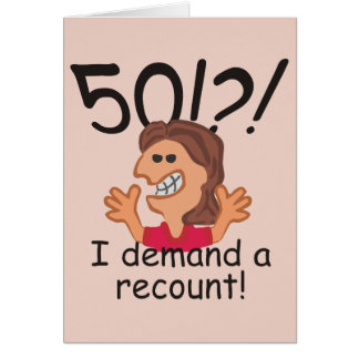 Funny Recount 50th Birthday Card