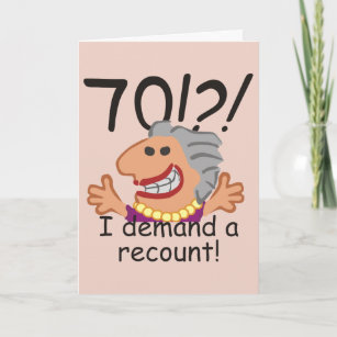 Funny Recount 70th Birthday Card