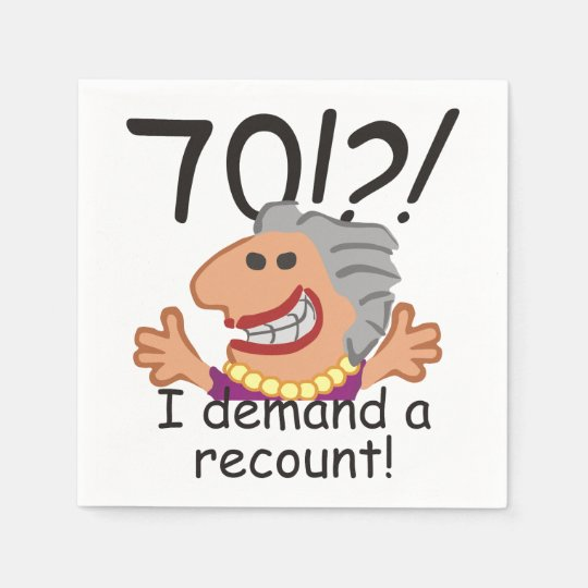 Funny Recount 70th Birthday Paper Serviettes