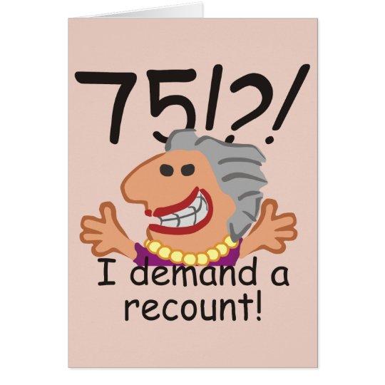Funny Recount 75th Birthday Card
