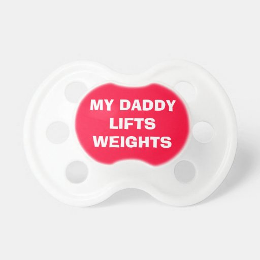 Funny Red Gym Single Daddy Fit Pacifier