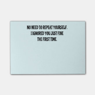 Funny Repeat Yourself Post-It Notes