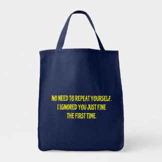 Funny Repeat Yourself Tote Bag