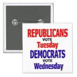 Funny Republican Button / Pin