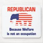 Funny Republican - Welfare Mouse Mat