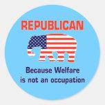 Funny Republican - Welfare Round Stickers