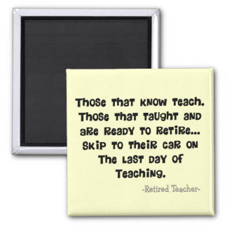 Funny Retired Teacher Gifts Magnet