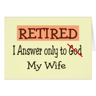 Funny Retirement Gifts Greeting Cards