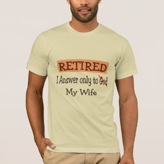 Funny Retirement Gifts T-Shirt