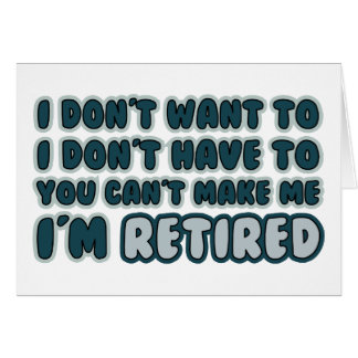 Funny Retirement Quote Greeting Card