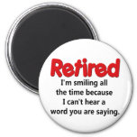 Funny Retirement Saying 6 Cm Round Magnet