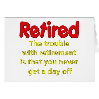 Funny Retirement Saying Card