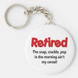 Funny Retirement Saying Key Chain
