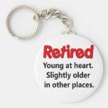 Funny Retirement Saying Keychain