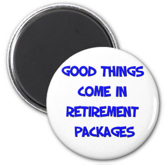 Funny Retirement Saying Magnet