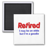 Funny Retirement Saying Refrigerator Magnet