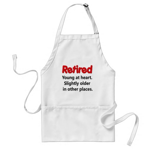 Funny Retirement Saying Standard Apron