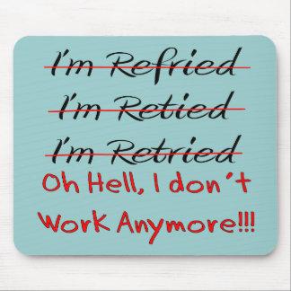 Funny Retirement Shirts and Gifts Mouse Mat