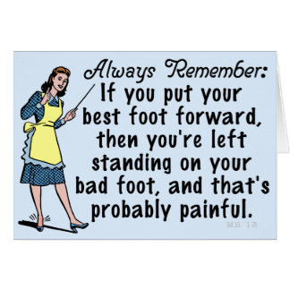 Funny Retro Best Foot Demotivational Greeting Card