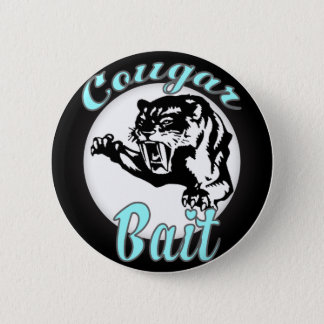 funny retro novelty humor cougar bait 6 cm round badge