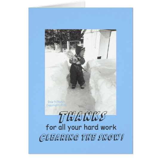 Funny Retro Thanks for Snow Removal Card
