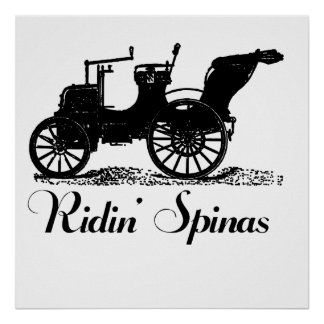Funny Ridin Spinas Posters