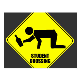 Funny Road Sign - Drunk Student Crossing Postcard