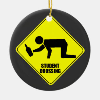 Funny Road Sign - Drunk Student Crossing Round Ceramic Decoration