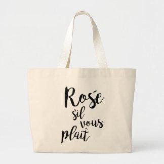 Funny Rosé sil vous plait statement Large Tote Bag