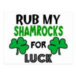 Funny Rub My Shamrocks 1 St Patrick's Day Postcards