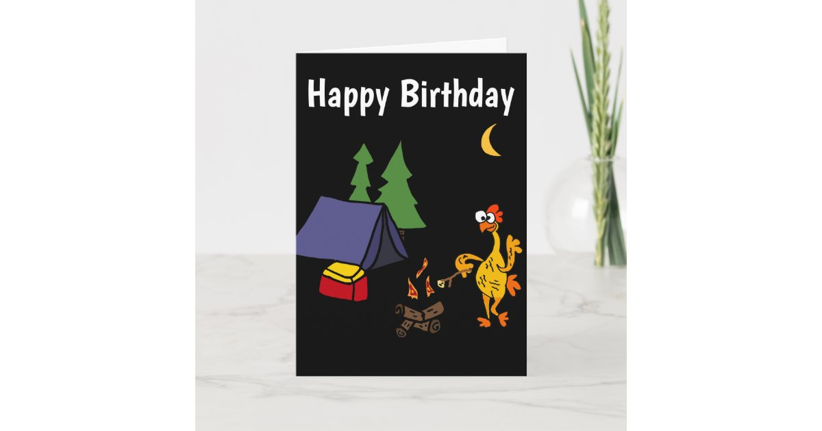 Funny Rubber Chicken Camping Cartoon Card Zazzle