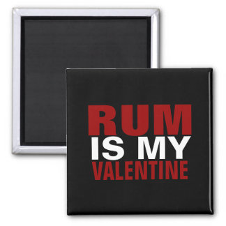 Funny Rum Is My Valentine Anti Valentine's Day Square Magnet
