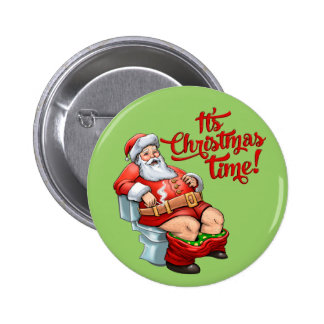 Funny Santa Claus Having a Rough Christmas 6 Cm Round Badge