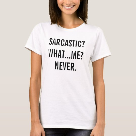 Funny Sarcastic Adult Humour T-Shirt