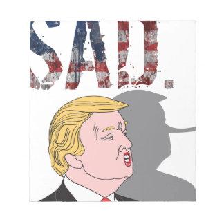 Funny sarcastic anti President Donald Trump Notepad