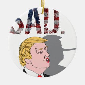 Funny sarcastic anti President Donald Trump Round Ceramic Decoration