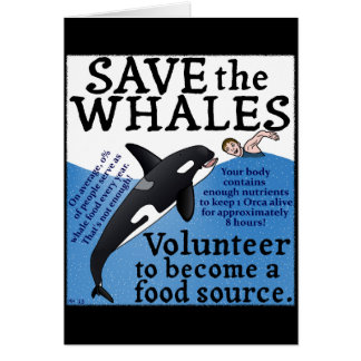 Funny Save the Whales Satire Spoof Humor Card
