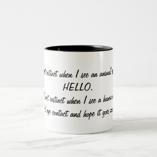 Funny Say Hello to Animals, Avoid Humans Two-Tone Mug