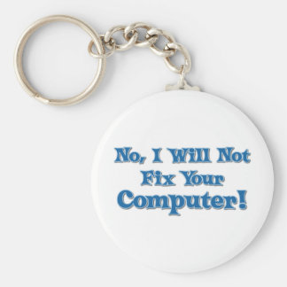 Funny Saying about Computers Key Ring