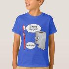 Funny Saying - I hate my job toothbrush T-Shirt