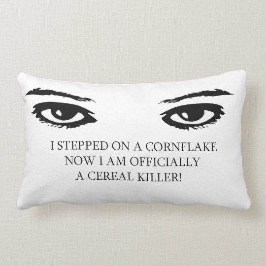 Funny Sayings for Lumbar Pillow