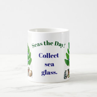 "Funny ""Seas the Day! Collect Sea Glass."" Tree Coffee Mug"