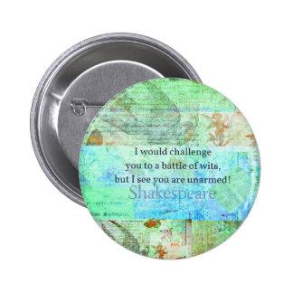 Funny Shakespeare insult quotation Elizabethan art 6 Cm Round Badge